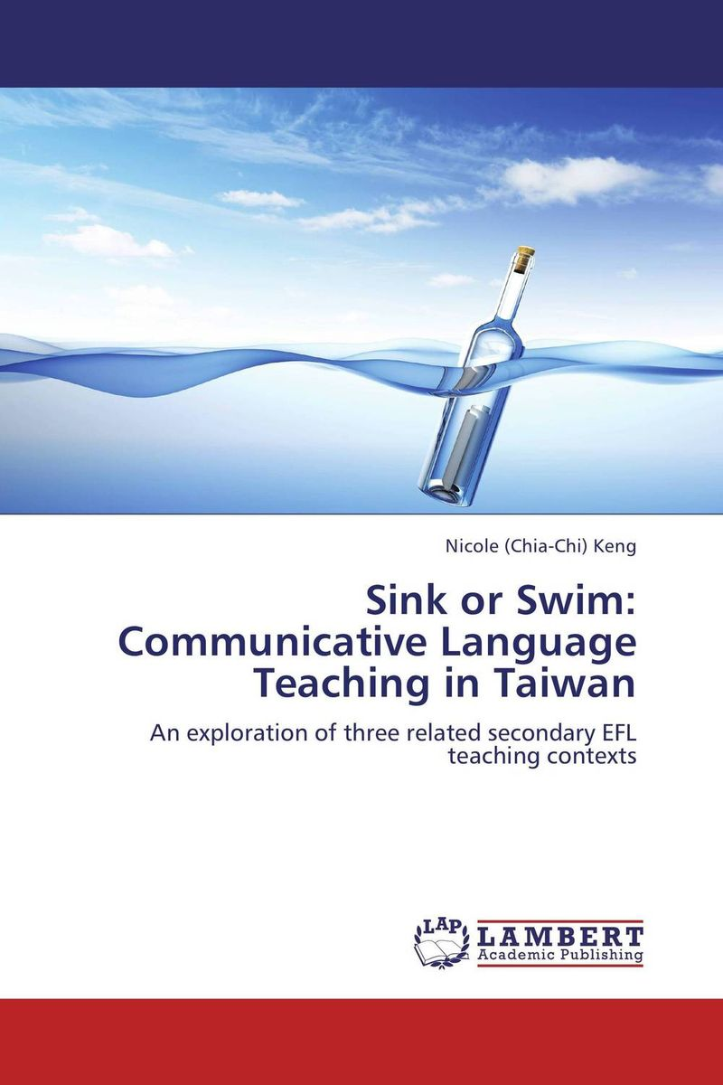 Sink or Swim: Communicative Language Teaching in Taiwan elt and development of communicative abilities of university students