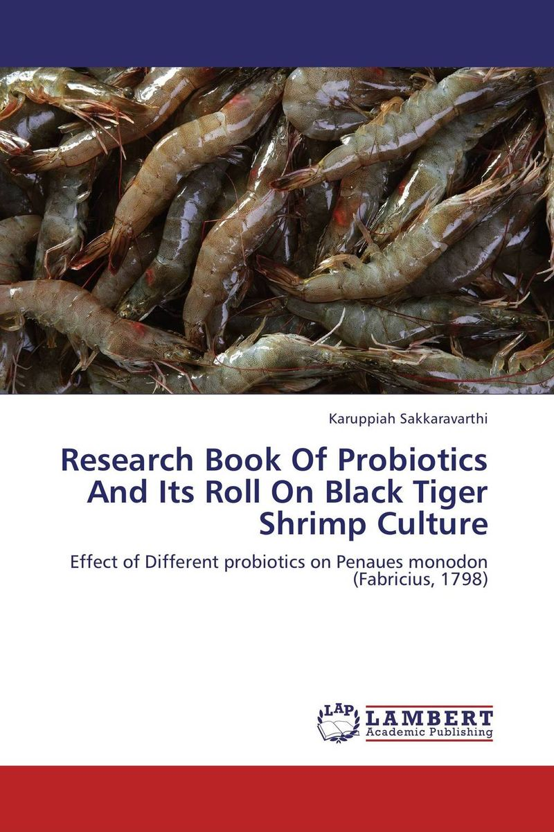 Research Book Of Probiotics And Its Roll On Black Tiger Shrimp Culture tiger in the smoke