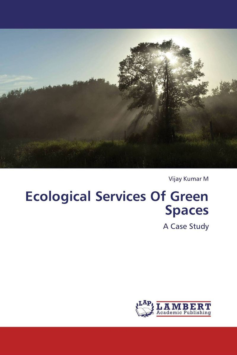 Ecological Services Of Green Spaces