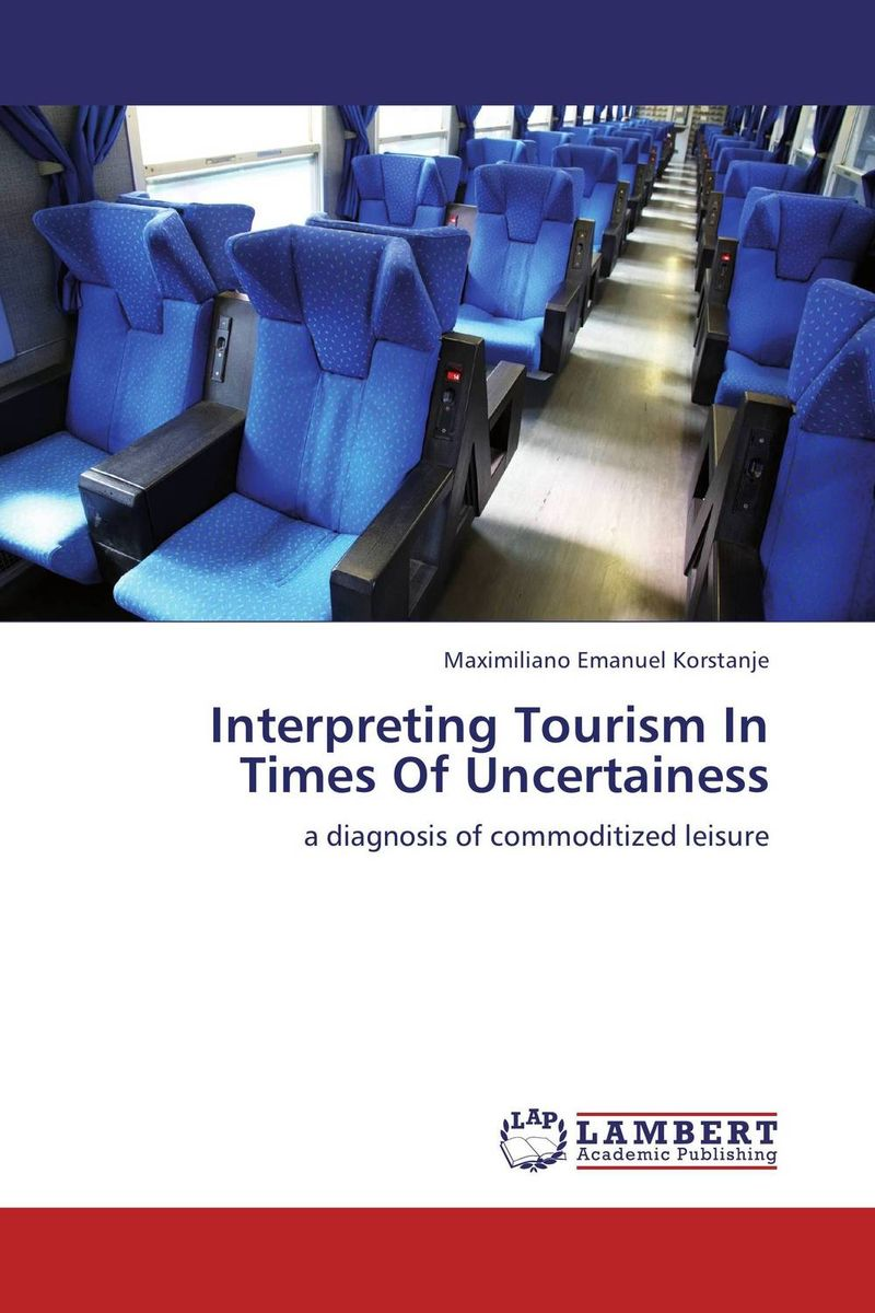 Interpreting Tourism In Times Of Uncertainess new media and domestic tourism promotion in kenya