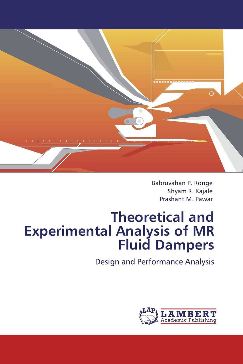 Theoretical and Experimental Analysis of MR Fluid Dampers because of mr terupt