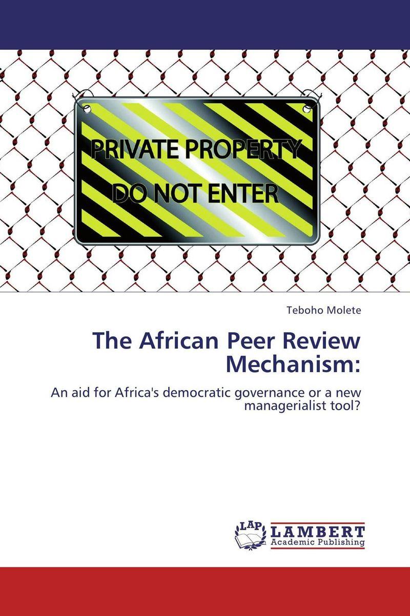 The African Peer Review Mechanism: