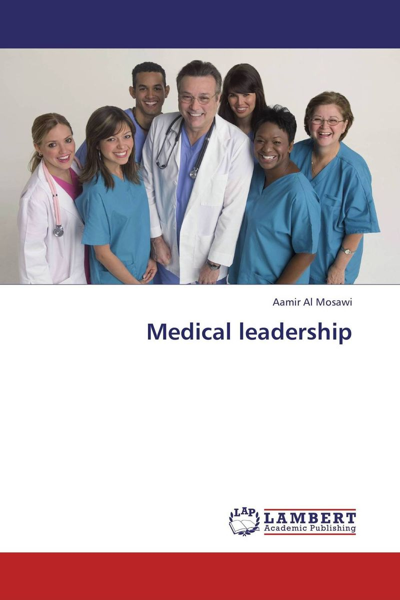 Medical leadership leadership style and performance