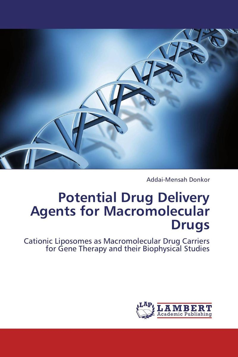 Potential Drug Delivery Agents for Macromolecular Drugs atamjit singh pal paramjit kaur khinda and amarjit singh gill local drug delivery from concept to clinical applications