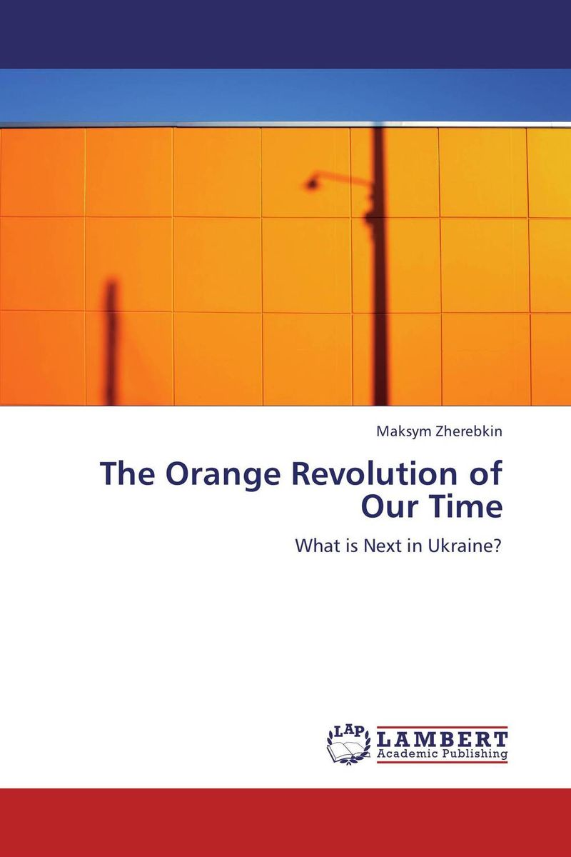 The Orange Revolution of Our Time simon thompson the political theory of recognition