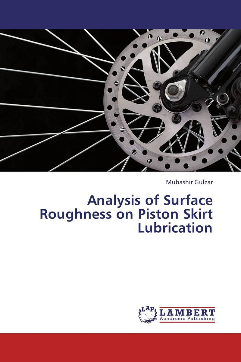 Analysis of Surface Roughness on Piston Skirt Lubrication