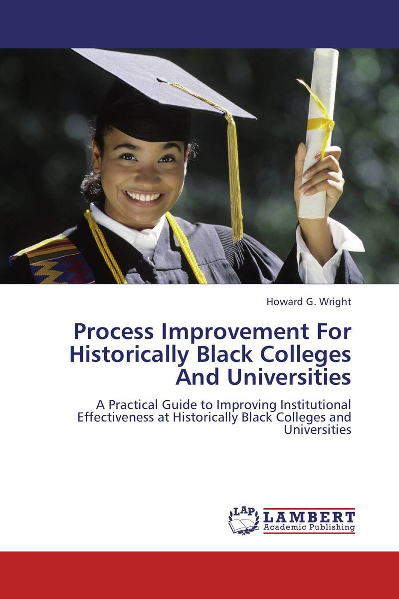Process Improvement For Historically Black Colleges and Universities driven to distraction