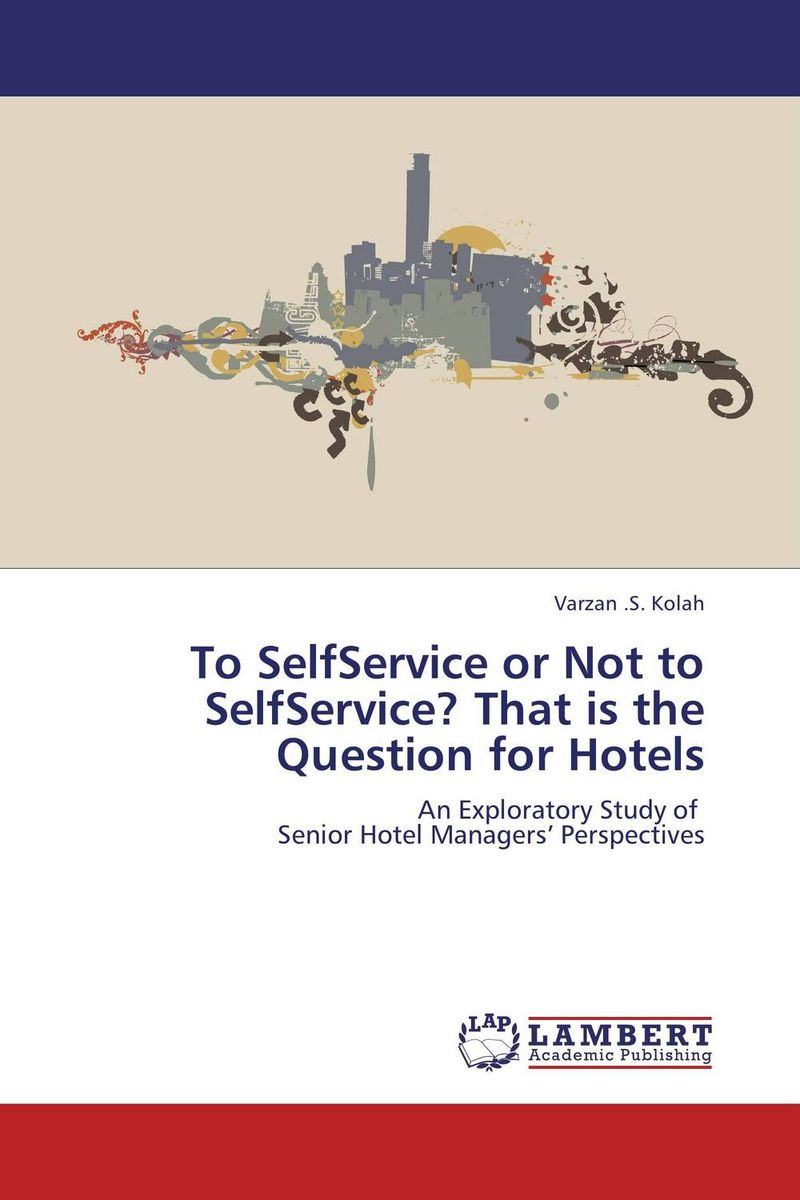 To SelfService or Not to SelfService? That is the Question for Hotels peter block stewardship choosing service over self interest