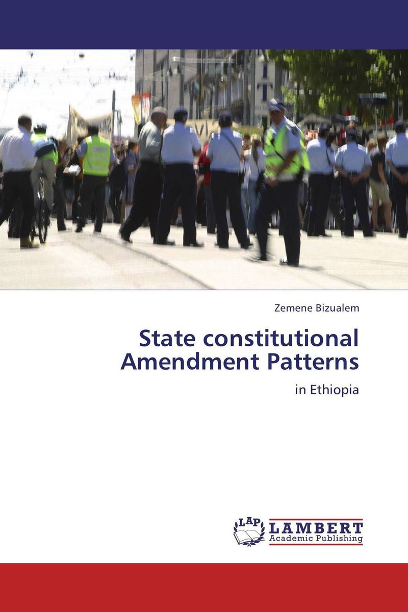 State constitutional Amendment Patterns wto accession and the constitutional autonomy of regions in ethiopia