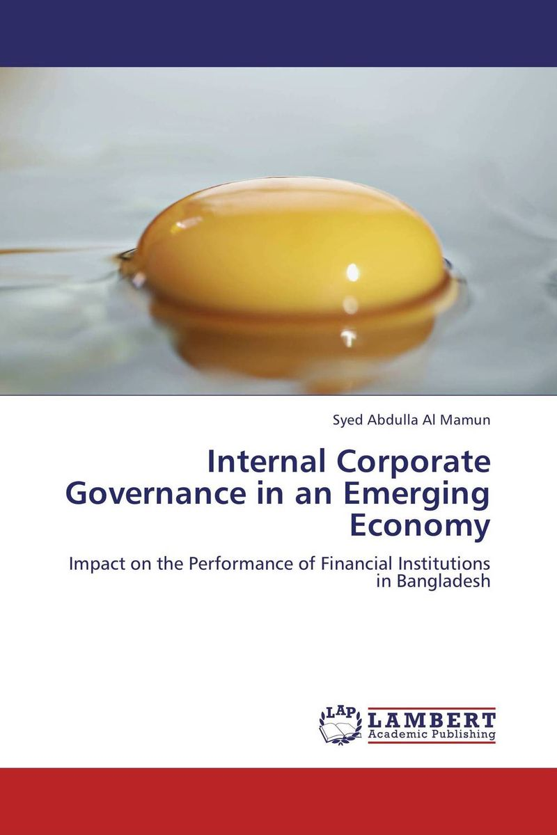 Internal Corporate Governance in an Emerging Economy dysfunctions in accounting and the role of corporate lobbying