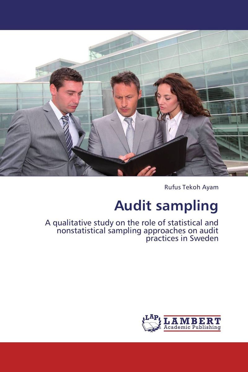 Audit sampling james paterson c lean auditing driving added value and efficiency in internal audit