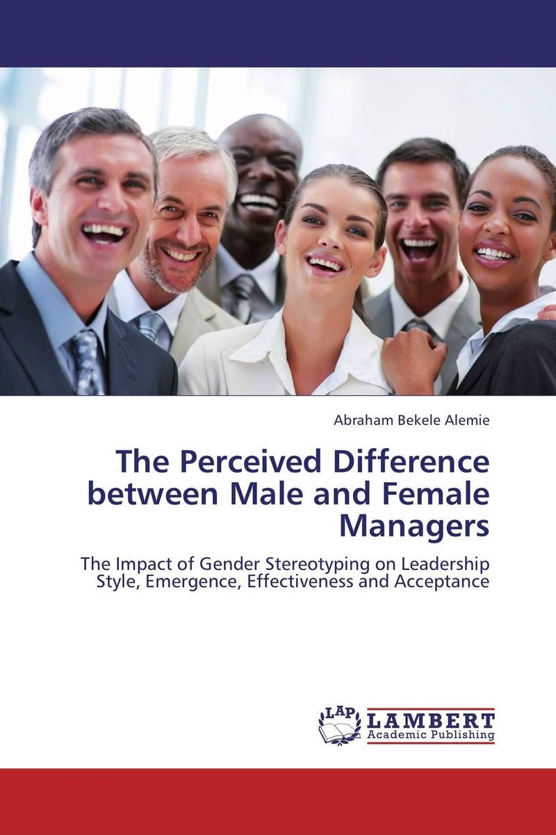 The Perceived Difference between Male and Female Managers the relationship between top managers and project managers