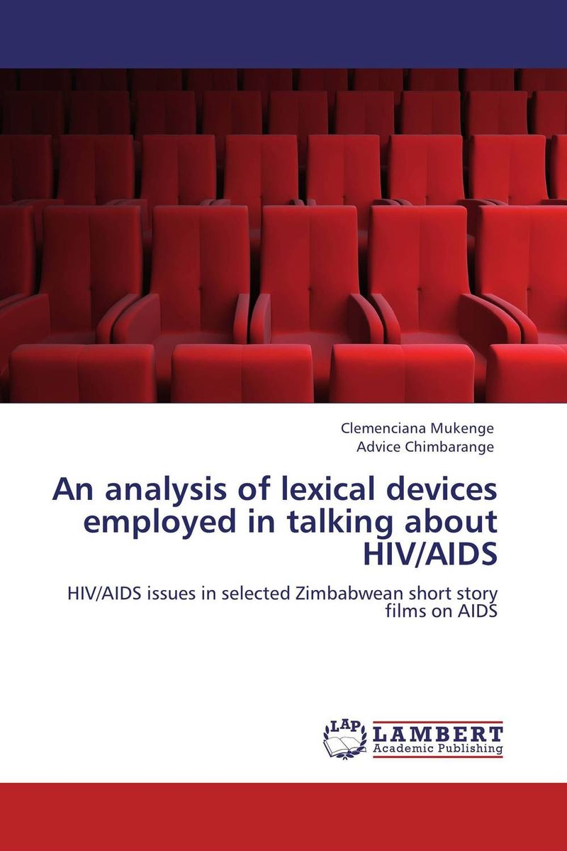 An analysis of lexical devices employed in talking about HIV/AIDS купить