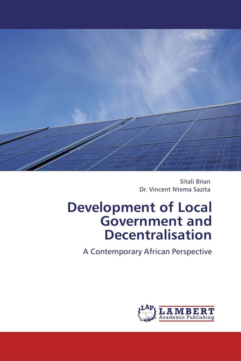 Development of Local Government and Decentralisation mustapha bangura a concise guide to local economic development