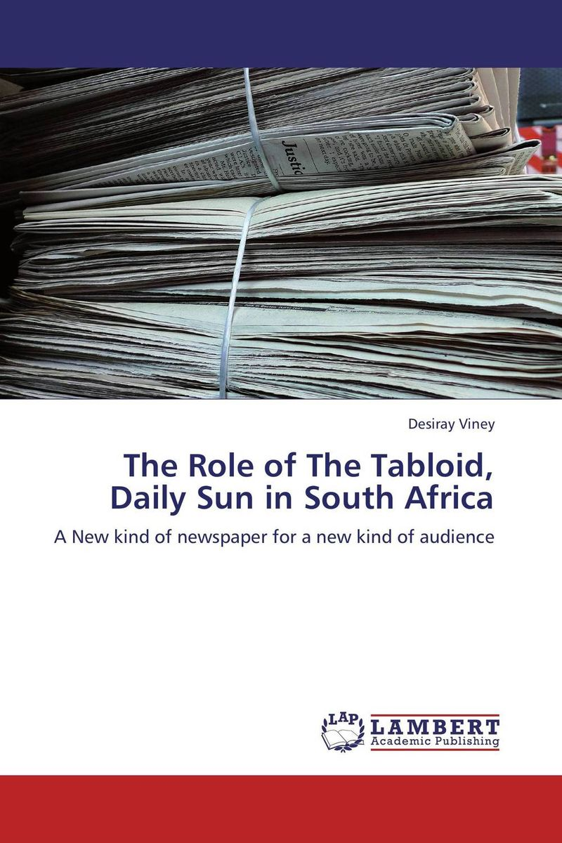 The Role of The Tabloid, Daily Sun in South Africa the role of absurdity within english humour