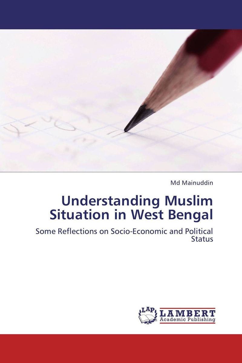 Understanding Muslim Situation in West Bengal alain patrick the manager s phrase book 3000 powerful phrases that put you in command in any situation