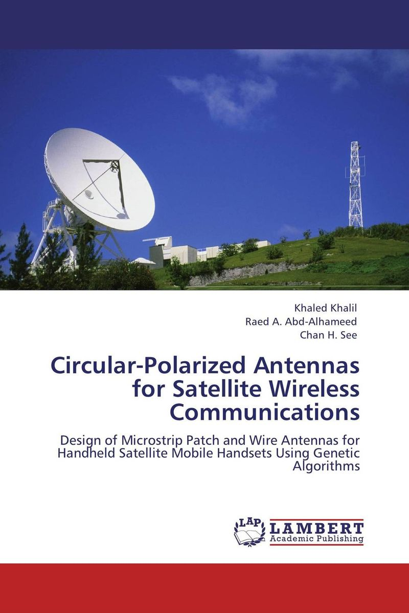 Circular-Polarized Antennas for Satellite Wireless Communications