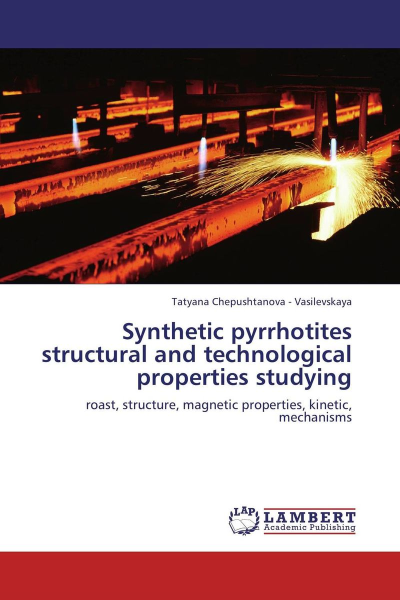 Synthetic pyrrhotites structural and technological properties studying prasanta kumar hota and anil kumar singh synthetic photoresponsive systems