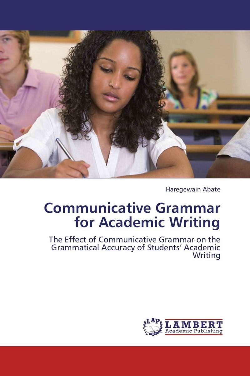 Communicative Grammar for Academic Writing elt and development of communicative abilities of university students
