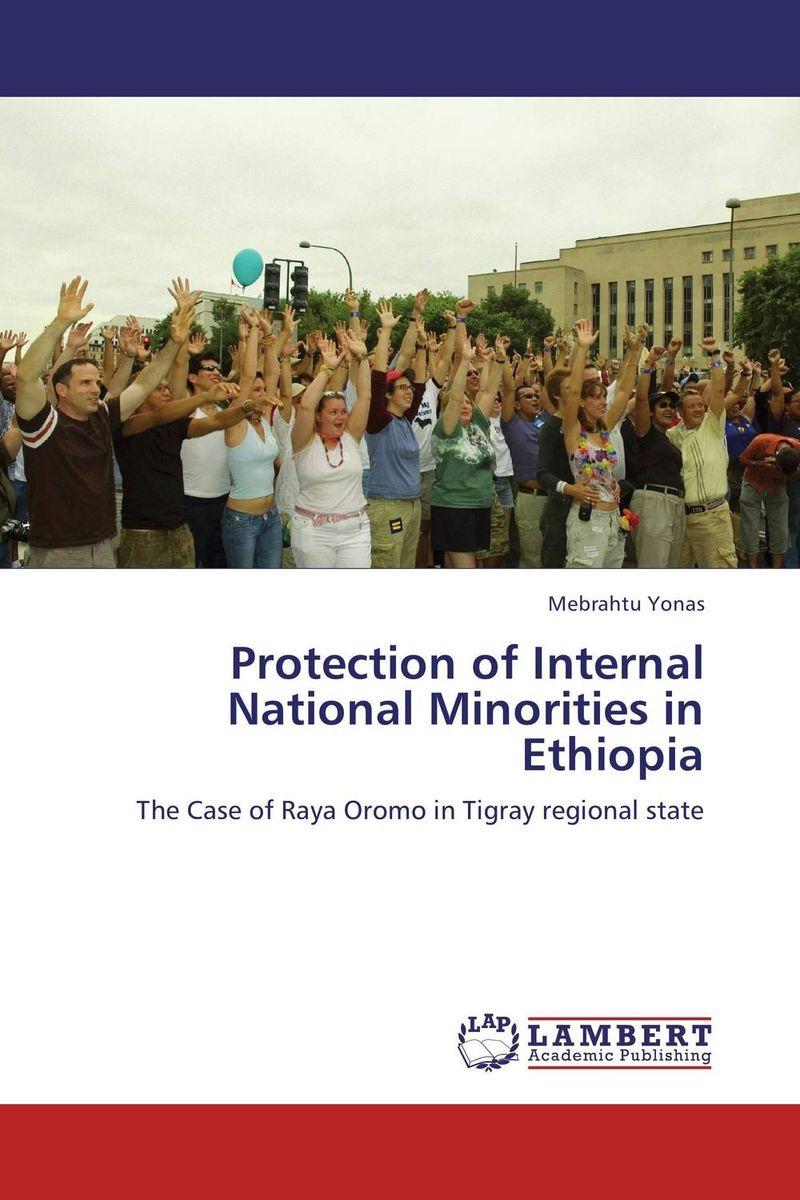 Protection of Internal National  Minorities in Ethiopia wto accession and the constitutional autonomy of regions in ethiopia