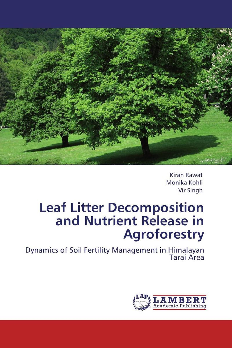 Leaf Litter Decomposition and Nutrient Release in Agroforestry analysis of sediment and nutrient yields of an agro rural watershed