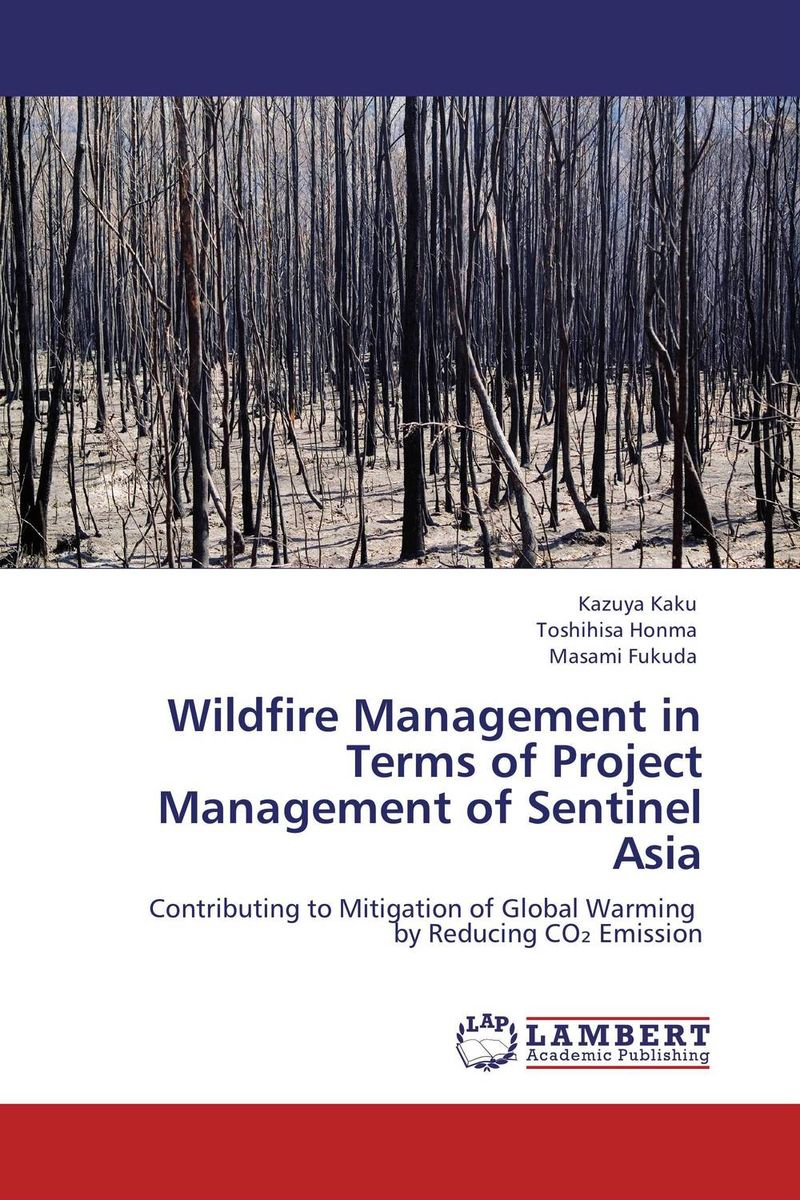 Wildfire Management in Terms of Project Management of Sentinel Asia evaluation of library web sites of select institute of management