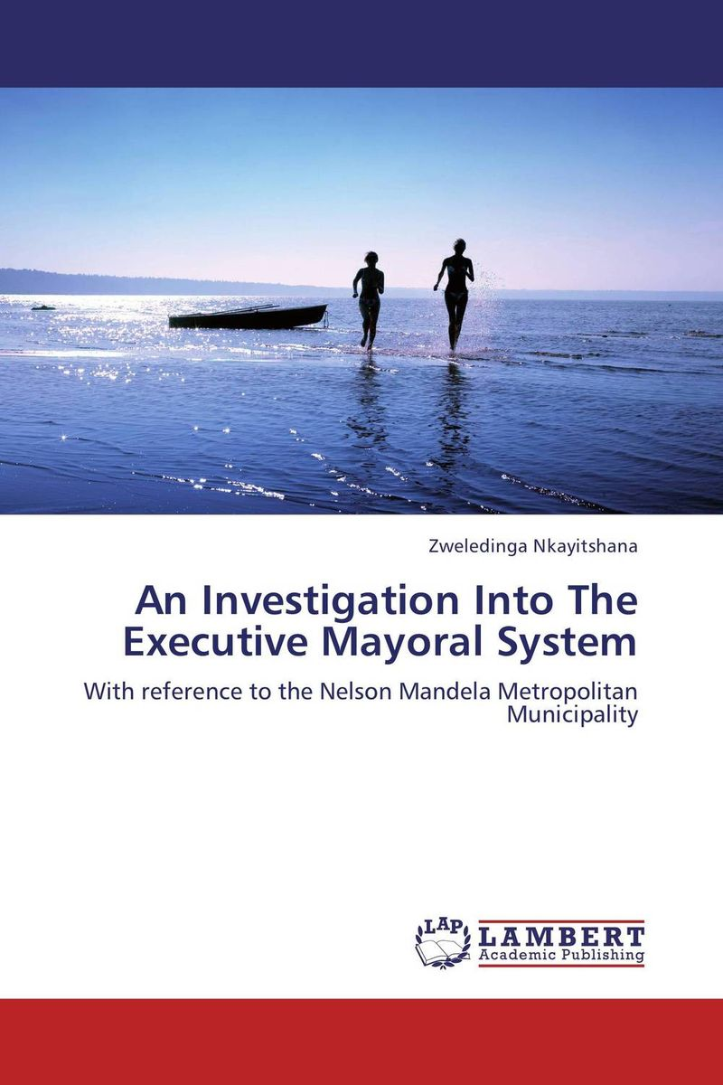 An Investigation Into The Executive Mayoral System david buckham executive s guide to solvency ii