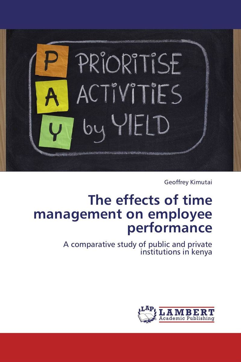 The effects of time management on employee performance