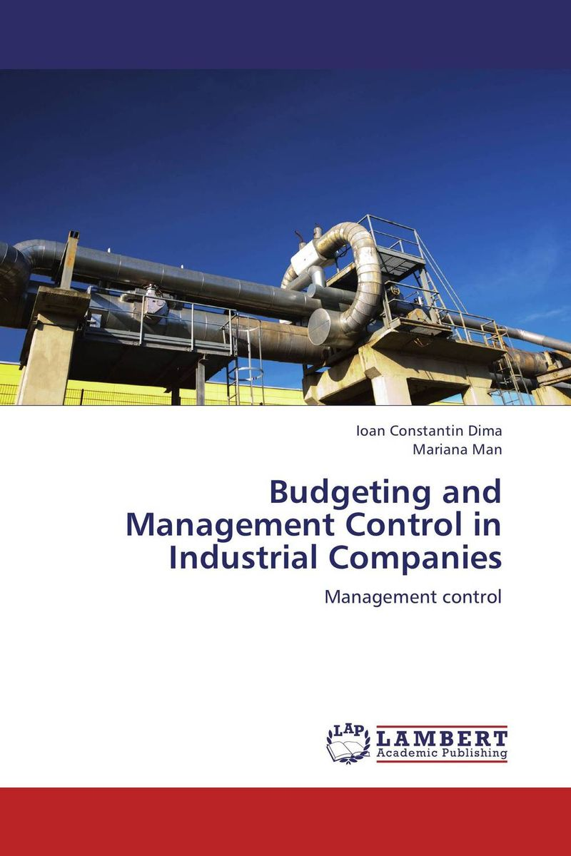 Budgeting and Management Control in Industrial Companies the comedy of errors