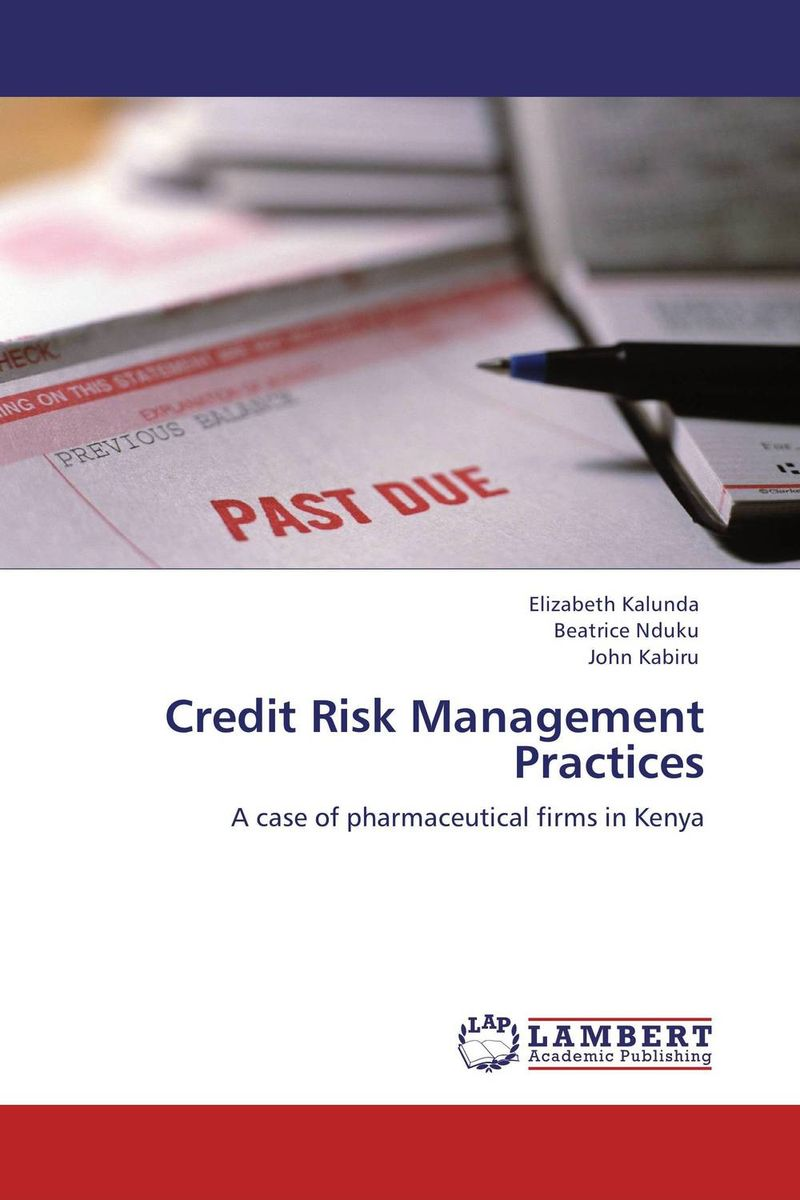 Credit Risk Management Practices credit risk management practices