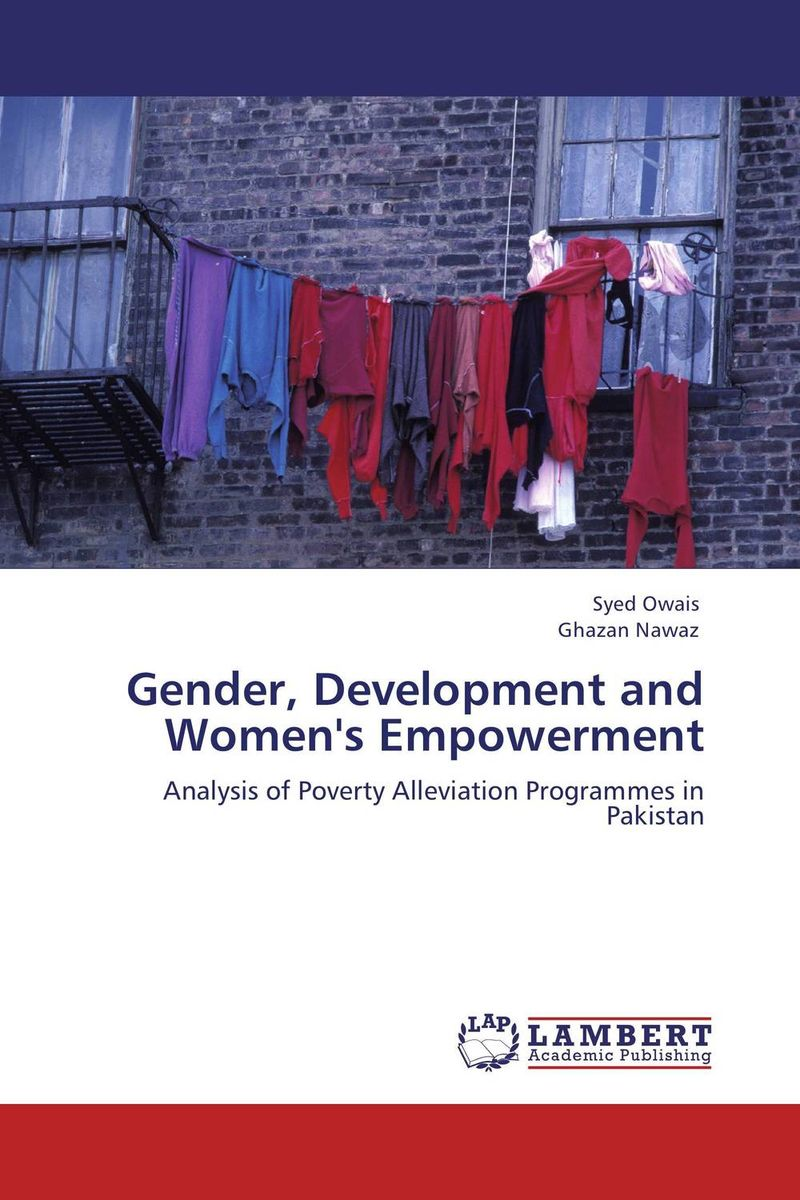 Gender, Development and Women's Empowerment utpal kumar de and bhola nath ghosh gender deprivation and empowerment of women