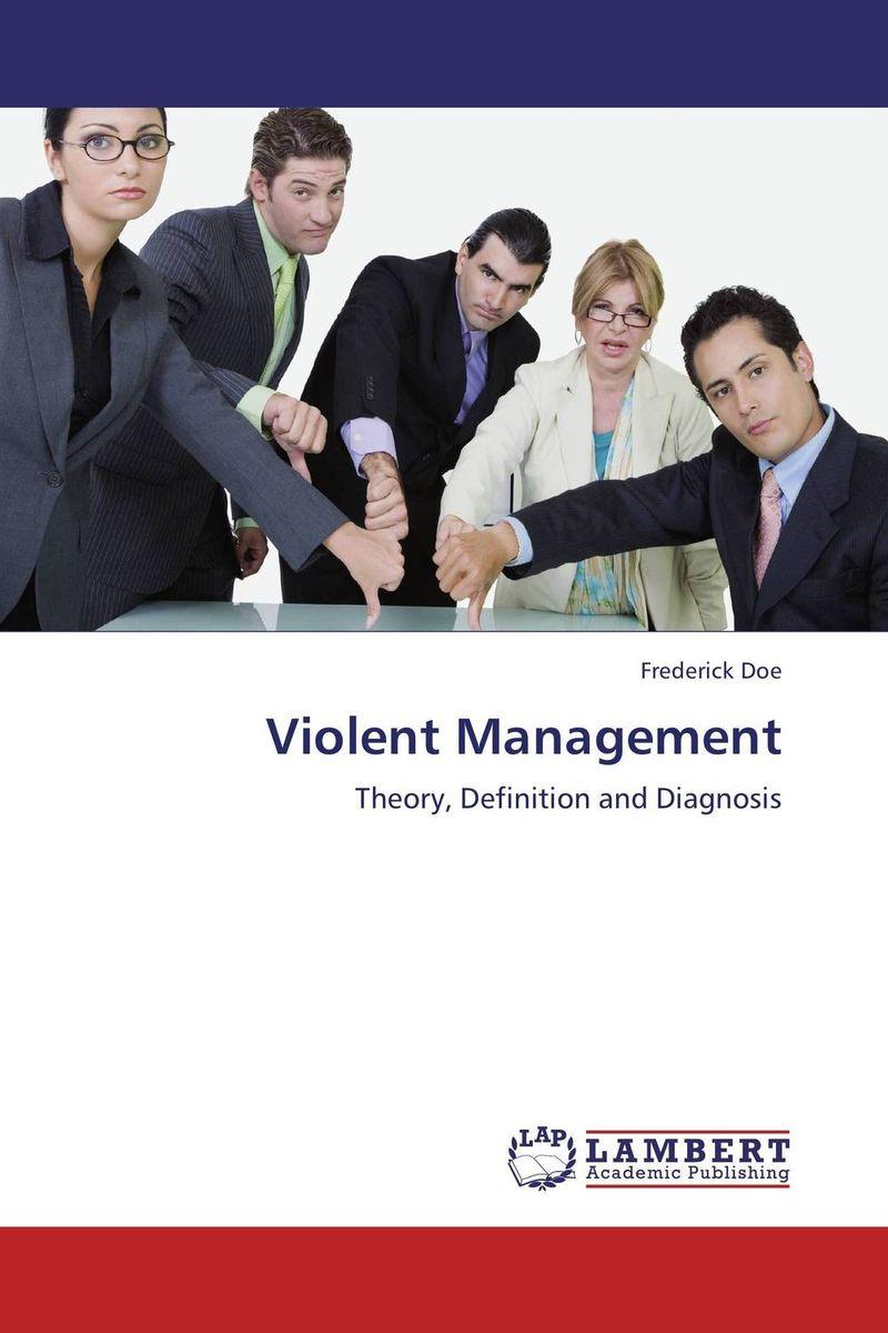 Violent Management violent management