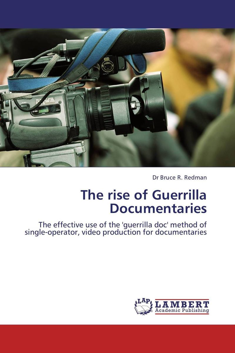 The rise of Guerrilla Documentaries