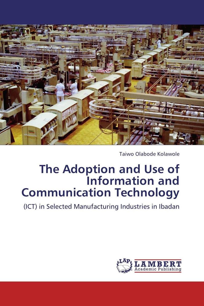 The Adoption and Use of Information and Communication Technology norman god that limps – science and technology i n the eighties