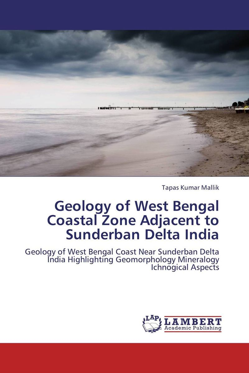 Geology of West Bengal Coastal Zone Adjacent to Sunderban Delta India coastal wetlands of the world geology ecology distribution and applications