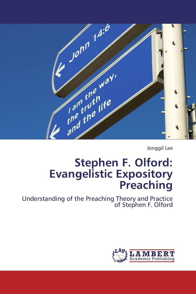 Stephen F. Olford: Evangelistic Expository Preaching stephen brown free gift inside forget the customer develop marketease
