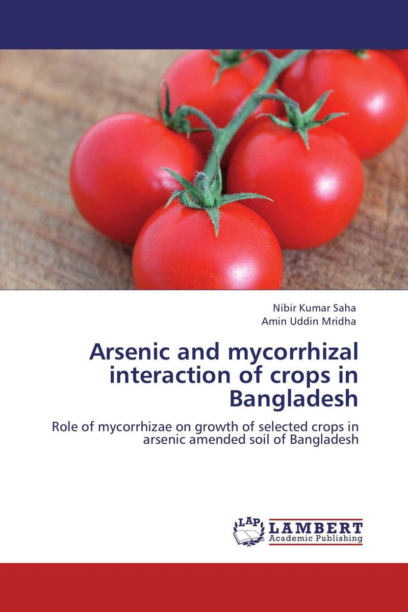 цена на Arsenic and mycorrhizal interaction of crops in Bangladesh