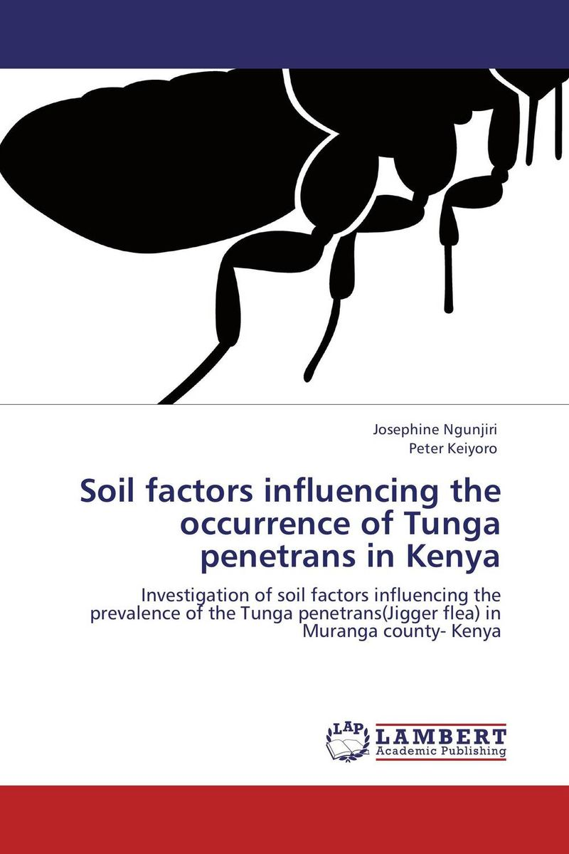 Soil factors influencing the occurrence of Tunga penetrans in Kenya factors influencing the growth of informal rental housing in swaziland