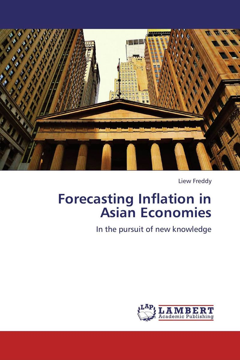 Forecasting Inflation in Asian Economies richard lehman far from random using investor behavior and trend analysis to forecast market movement