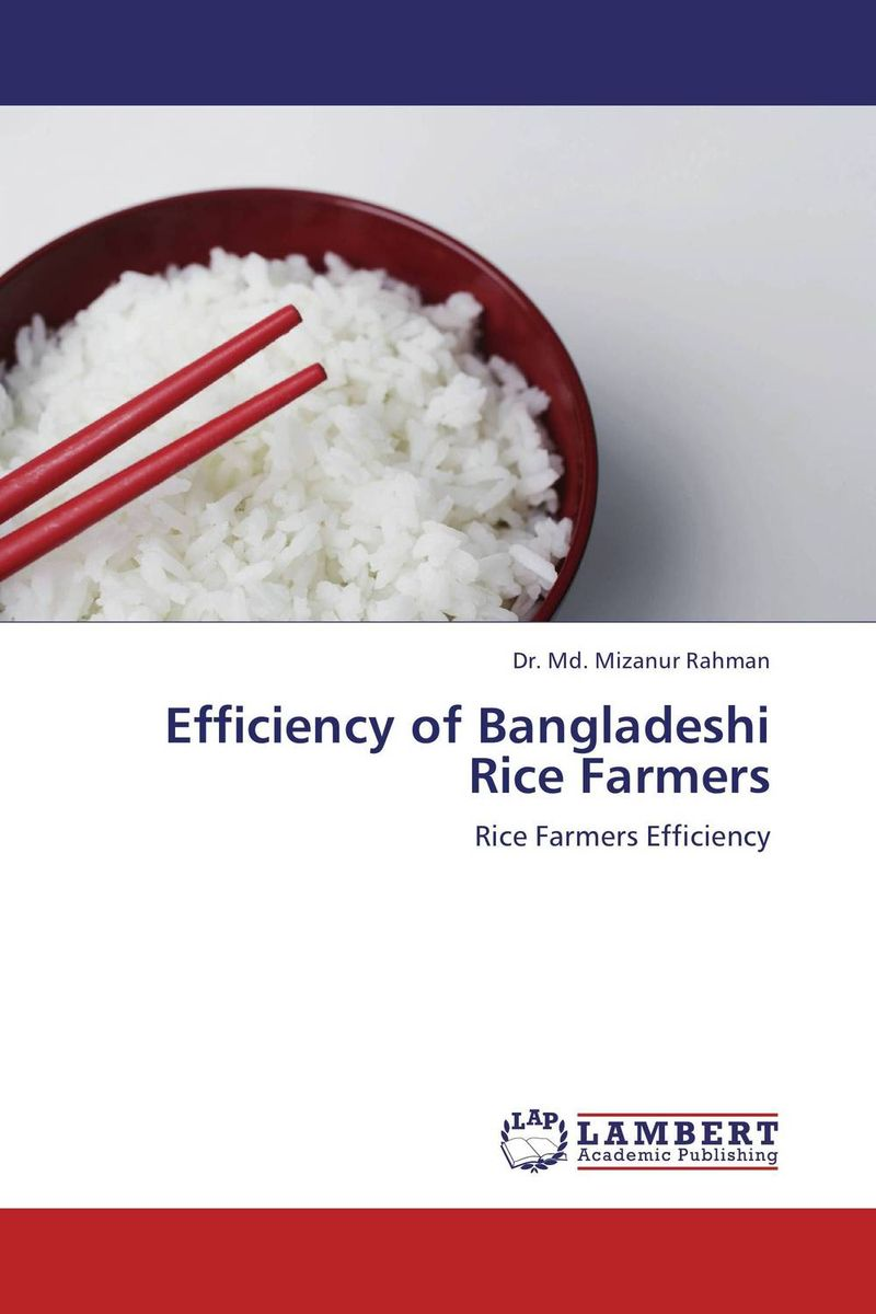 Efficiency of Bangladeshi Rice Farmers land tenure and efficiency in boro rice production in bangladesh