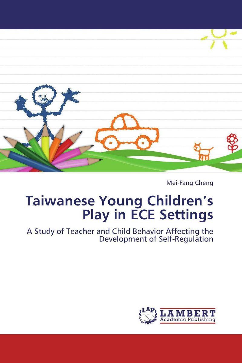 Taiwanese Young Children's Play in ECE Settings father's role in enhancing children's development