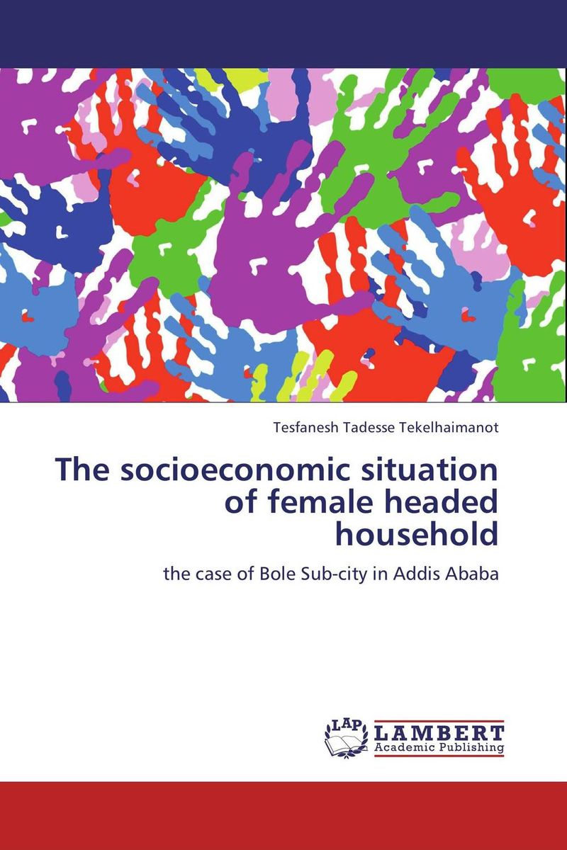 The socioeconomic situation of female headed household