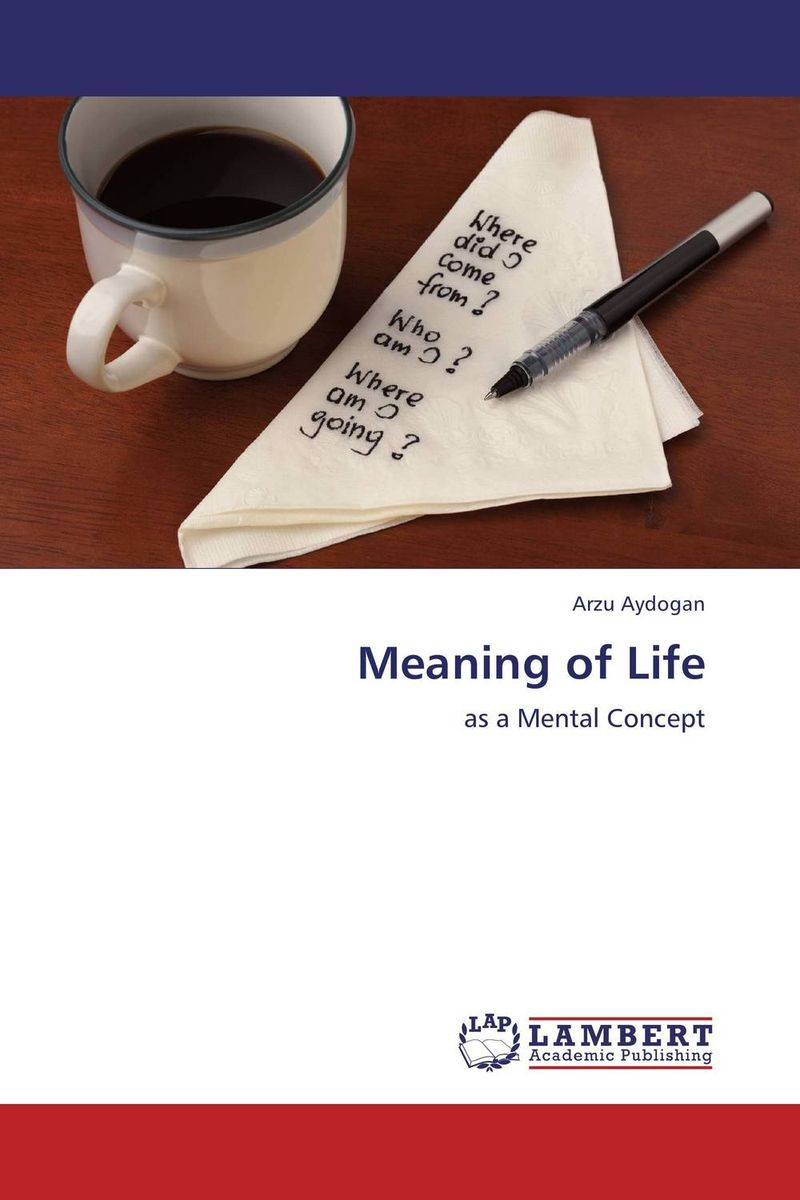 Meaning of Life ways of meaning – an introduction to a philosophy of language