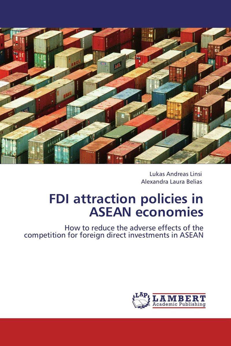 FDI attraction policies in ASEAN economies lette kathy foetal attraction