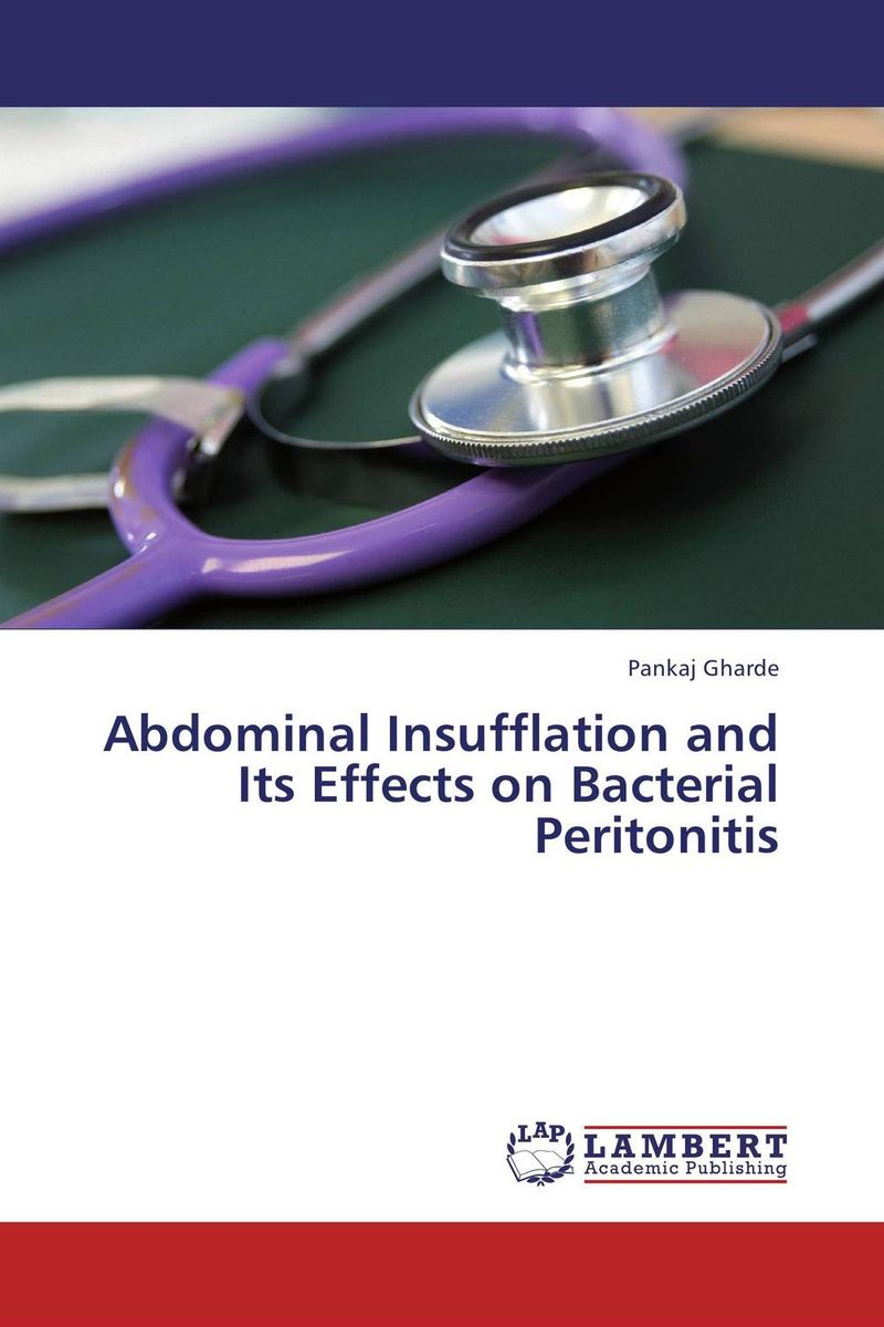 Abdominal Insufflation and Its Effects on Bacterial Peritonitis brauberg дневник школьный спорткар для 5 11 классов