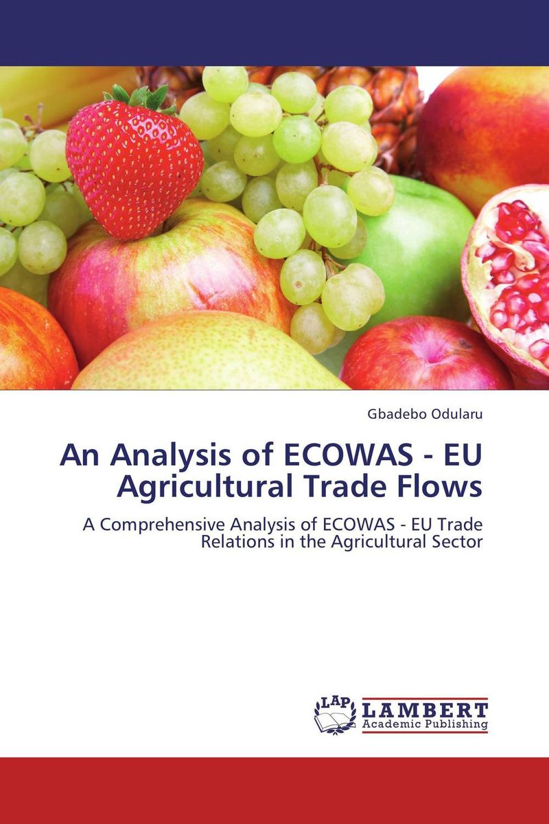 An Analysis of ECOWAS - EU Agricultural Trade Flows виниловая пластинка чиж