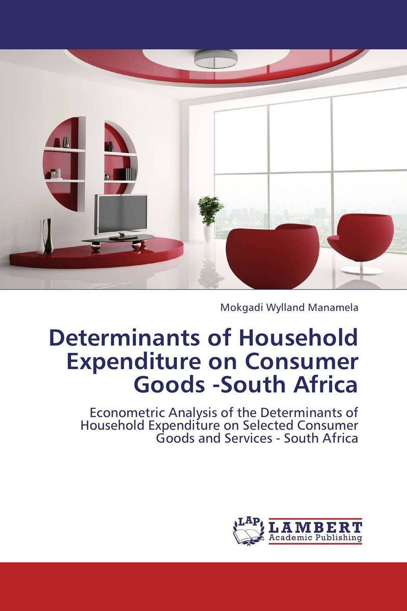 Determinants of Household Expenditure on Consumer Goods -South Africa