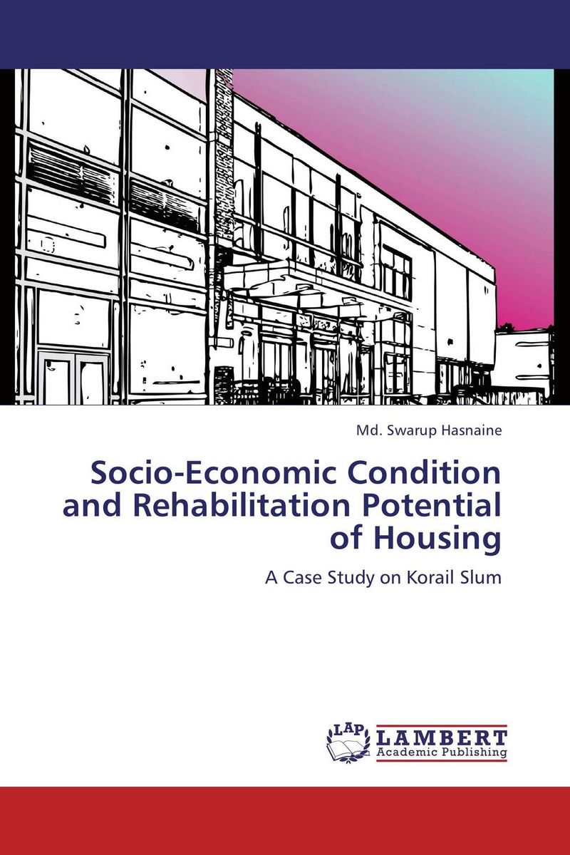 Socio-Economic Condition and Rehabilitation Potential of Housing psychiatric and physical morbidity in an urban geriatric population