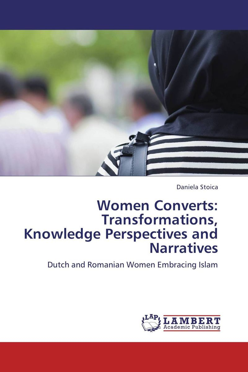 Women Converts: Transformations, Knowledge Perspectives and Narratives внутри topic