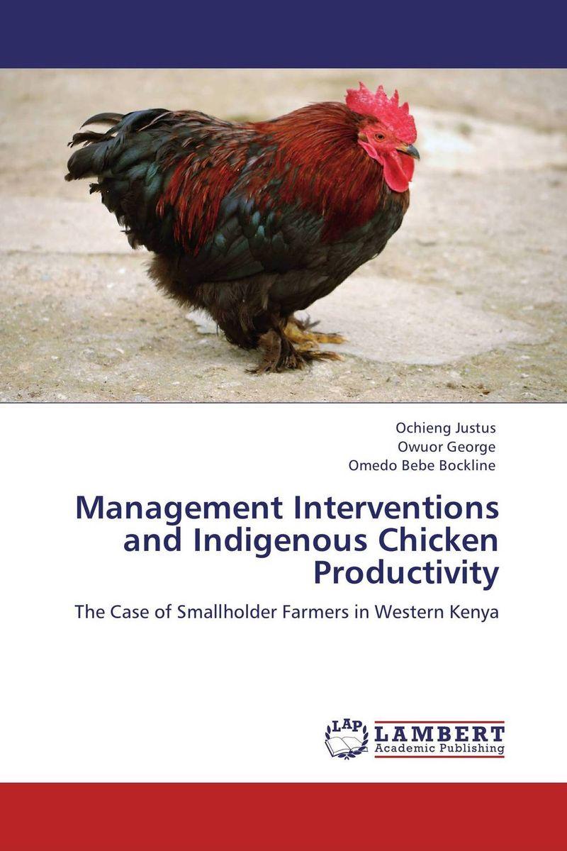 купить Management Interventions and Indigenous Chicken Productivity по цене 4468 рублей